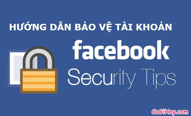 hướng dẫn bảo vệ tài khoản Facebook của bạn