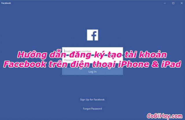 Tạo tài khoản Facebook trên iPad và iPhone