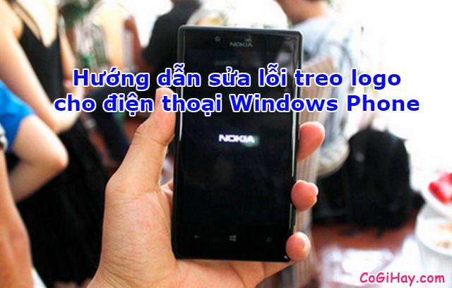 Hướng dẫn sửa lỗi treo logo cho điện thoại Windows Phone + Hình 1