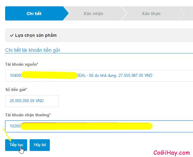 Điền thông tin chi tiết tài khoản tiền gửi tiết kiệm vietinbank online
