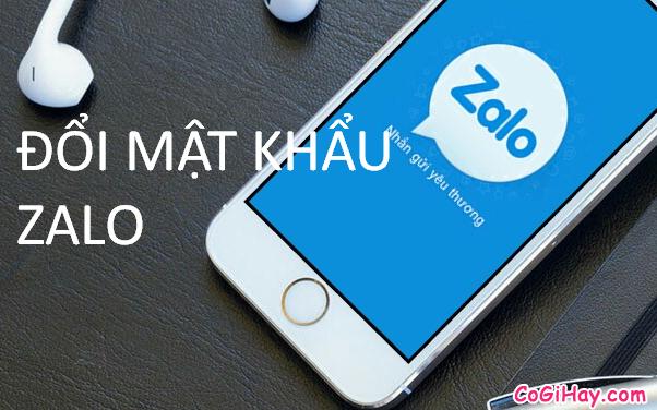 Thay đổi mật khẩu Zalo trên ứng dụng