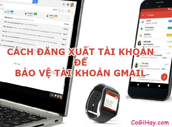 Cách bảo vệ tài khoản Gmail khỏi bị theo dõi
