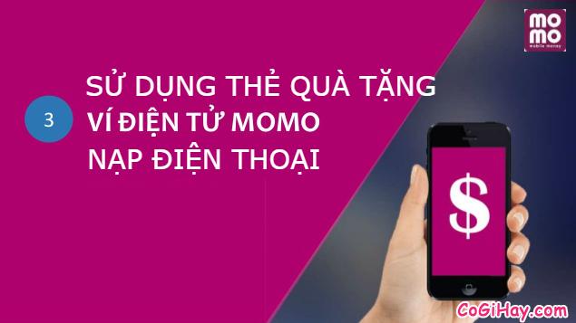 Cách nạp điện thoại bằng thẻ quà tặng của Ví MOMO