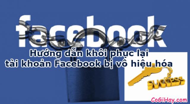 Hướng dẫn khôi phục Facebook bị vô hiệu hóa