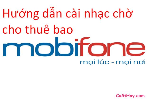 chọn và đăng ký nhạc chờ MobiFone