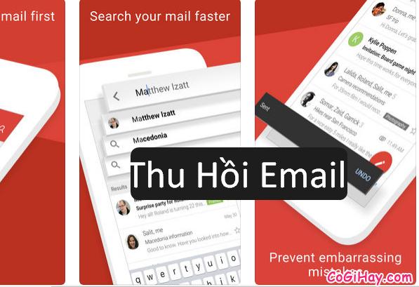 Hướng dẫn thu hồi, hủy Email vừa gửi trong Gmail