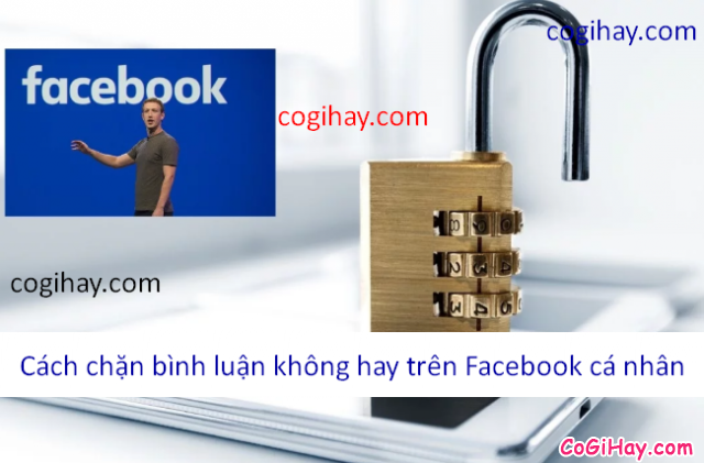 Hướng dẫn chặn những câu bình luận không hay Facebook cá nhân