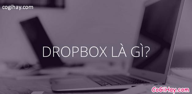 Hướng dẫn cài đặt và sử dụng DropBox trên máy tính, PC + Hình 2