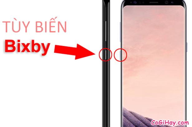 Thay đổi chức năng phím Bixby trên Samsung Galaxy S9/S10