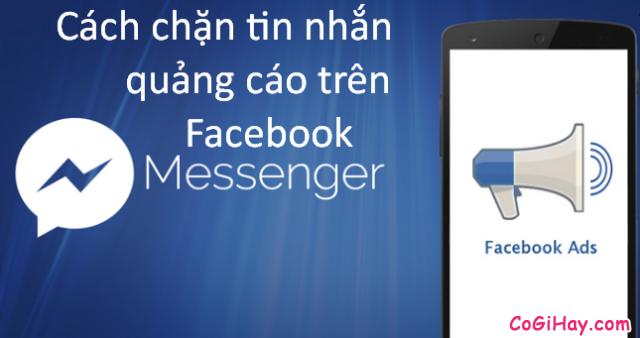 Hướng dẫn chặn tin nhắn quảng cáo trên Facebook Messenger