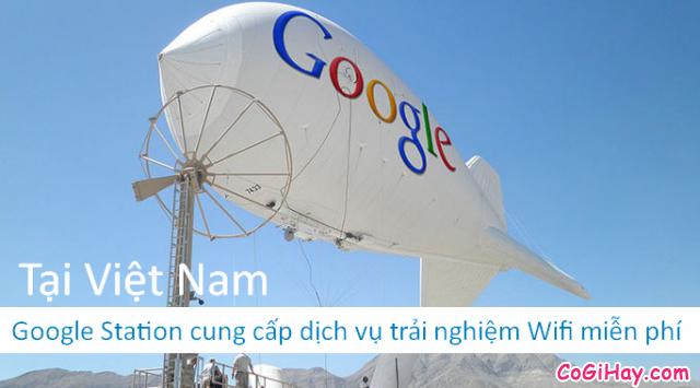 Google Station thử nghiệm dịch vụ Wifi Free tại Việt Nam