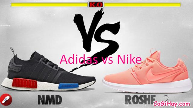 Giày Adidas & Nike – Kiến thức chung theo các hãng