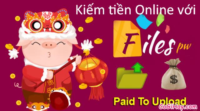 Cách kiếm tiền online bằng cách upload video files trên Filespw + Hình 1