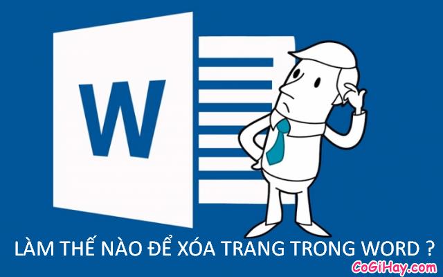Hướng dẫn xóa trang trong phần mềm soạn thảo văn bản Word + Hình 3