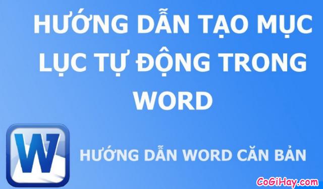 Hướng dẫn tạo mục lục trong Microsoft Word 2003 – 2019