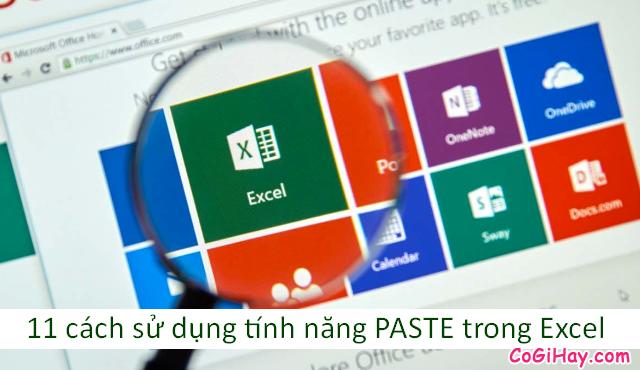 11 Tính năng hữu ích của lệnh PASTE trong Excel