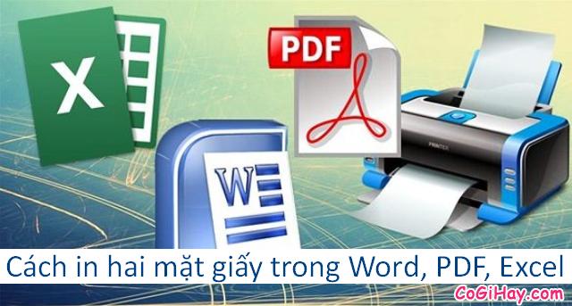 Hướng dẫn in hai mặt giấy trong Word, PDF & Excel + Hình 1