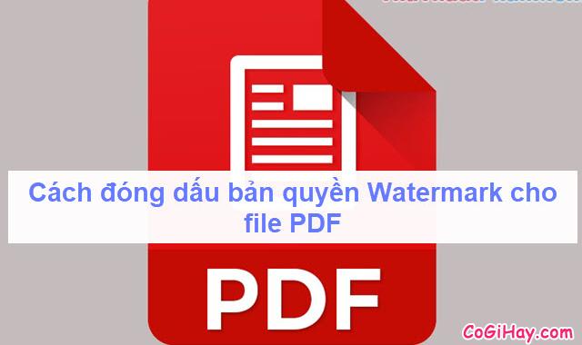 Hướng dẫn đóng dấu bản quyền Watermark cho file PDF