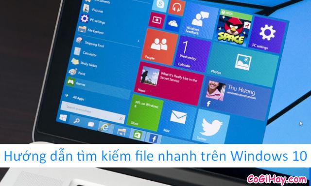 Hướng dẫn tìm kiếm tệp tin nhanh trên Windows 10