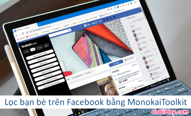 Lọc bạn bè trên Facebook bằng công cụ MonokaiToolkit