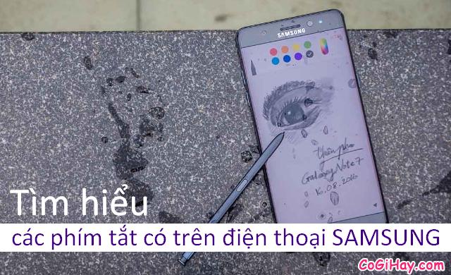 Những phím tắt cần biết trên điện thoại Samsung, Android