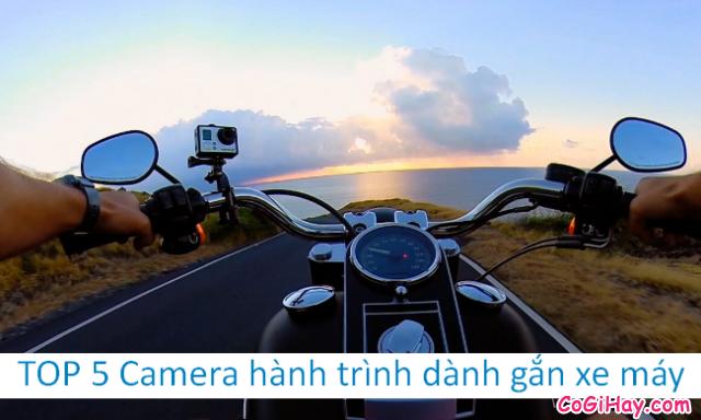 Review TOP 5 Camera hành trình dành gắn xe máy