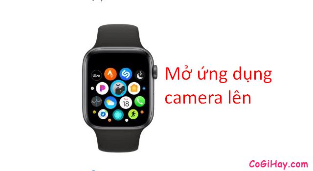 Thủ thuật điều khiển Camera iPhone từ xa bằng Apple Watch + Hình 4