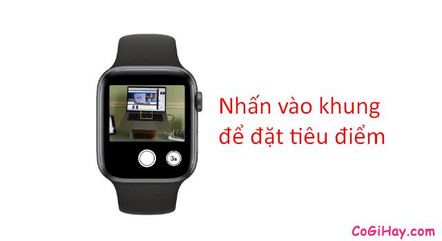 Thủ thuật điều khiển Camera iPhone từ xa bằng Apple Watch + Hình 5