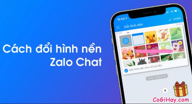Hướng dẫn đổi hình nền cho đoạn Chat trên Zalo